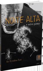 Ruy Espinheira - Noite Alta